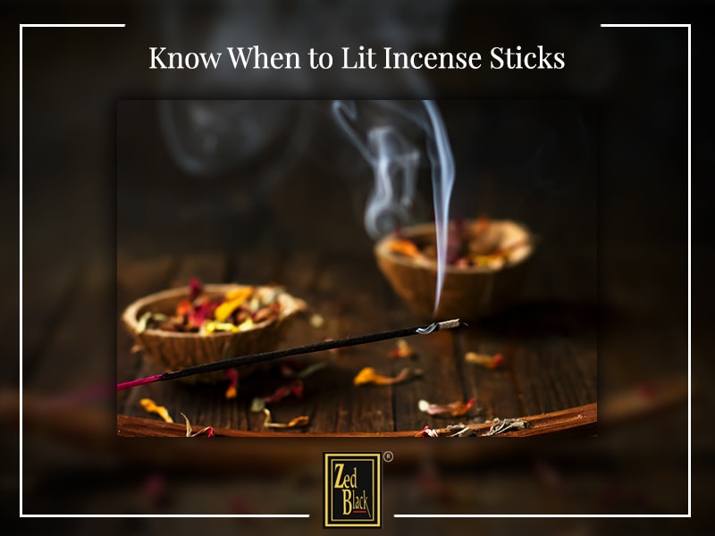 Know When to Lit Incense Sticks
